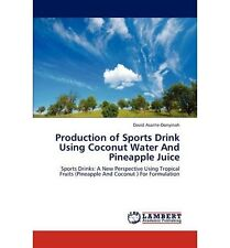 NEW Production of Sports Drink Using Coconut Water and Pineapple Juice