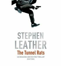NEW The Tunnel Rats by Stephen Leather