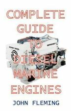 The Complete Guide to Diesel Marine Engines, John Fleming, New Books