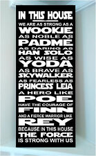 STAR WARS wooden sign Princess Leia..In this house we are as strong as a ...