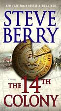 Steve Berry ~ The 14th Colony 9781250058454