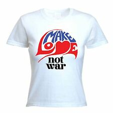 MAKE LOVE NOT WAR WOMEN'S T-SHIRT - Peace Hippy Poltical - Sizes Small to XL
