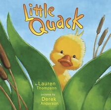 Little Quack  Classic Board Books  2005 by Thompson, Lauren 068987645 Ex-library