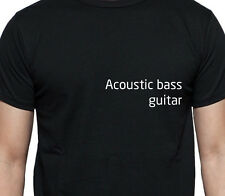 ACOUSTIC BASS GUITAR PERSONALISED POCKET LOGO T SHIRT MUSCIAL INSTRUMENT