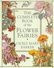 Flower Fairies: Complete Book of the Flower Fairies by Cicely Mary Barker (1997,