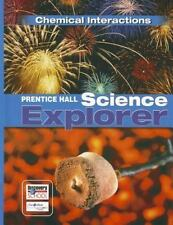 Prentice Hall Science Explorer Chemical Interactions Student Edition Third Editi