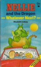 Nellie and the Dragon: Whatever Next, Lindsay, Elizabeth, Used; Good Book