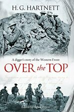 Over the Top: A Diggers Story of the Western Front, Hartnett, H. G. & Hartnett,
