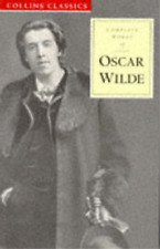 Complete Works of Oscar Wilde (Collins Classics), Oscar Wilde, Used; Good Book