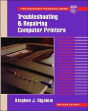 Troubleshooting and Repairing Computer Printers (TAB Electronics Technician Libr