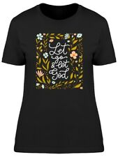 Christian Let Go And Let God Women's Tee -Image by Shutterstock