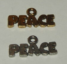 Peace (word) charm in antique pewter or gold finish