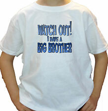WATCH OUT BIG BROTHER custom kids T SHIRT