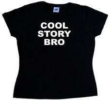 Cool Story Bro Funny Ladies T-Shirt