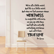 WE ARE ALL A LITTLE WEIRD DR SEUSS WALL ART STICKERS DECALS QUOTES NURSERY DS8