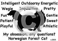 Norwegian Forest Cat My Obsession, Any Questions? T-shirt - Our Original Design!