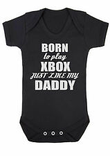 Baby boy,girl Born to play XBOX just like my Daddy VEST,BODYSUIT,BABY CLOTHES