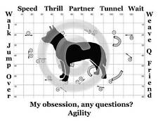 Australian Cattle Dog Agility Course - My Obsession, Any Questions? T-shirt