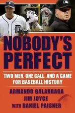 Nobody's Perfect: Two Men, One Call, and a Game for Baseball History, Paisner, D