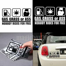 "Funny Car Stickers Truck Window Decal ""Gas Grass Or Ass Nobody Rides For Free"""