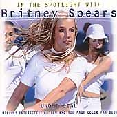 Britney Spears : In the Spotlight With Britney Spears (Interview) CD (2001)