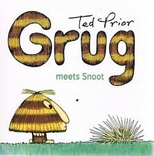 Grug Meets Snoot by Prior Ted - Book - Pictorial Soft Cover - Children - Series