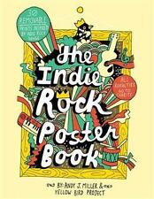 NEW The Indie Rock Poster Book By Yellow Bird Project Paperback Free Shipping