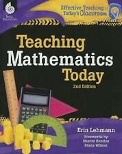 NEW Teaching Mathematics Today 2nd Edition ( Edition 2) By Erin Lehmann Paperbac