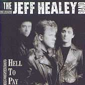 Hell to Pay by The Jeff Healey Band (CD, May-1990, Arista)