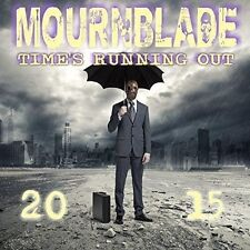 MOURNBLADE - TIME'S RUNNING OUT 2015 (UK) NEW CD