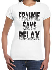 291 Frankie Says Relax womens T-shirt funny vintage 80s pop culture classic new