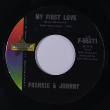 FRANKIE & JOHNNY: My First Love / Do You Love Me 45 (xol) Vocal Groups