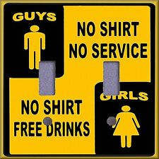 No Shirt No Service Girls Free Drinks Light Switch Plate Cover Wall Decor