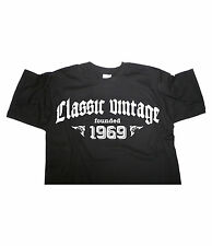 CLASSIC VINTAGE FOUNDED 1969 - Birthday T-shirt gift funny present born in fun