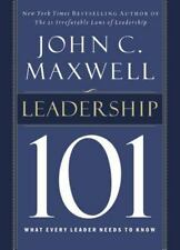 Leadership 101: What Every Leader Needs to Know Maxwell, John C. Hardcover