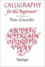 Calligraphy for the Beginner Gourdie, Tom Paperback