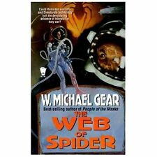 The Web of Spider (Spider Trilogy, No. 3) Gear, W. Michael Mass Market Paperbac