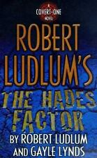 Robert Ludlum's The Hades Factor: A Covert-One Novel Ludlum, Robert, Lynds, Gay