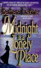 Midnight Is a Lonely Place Barbara Erskine Mass Market Paperback