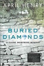 Buried Diamonds: A Claire Montrose Mystery (Claire Montrose Mysteries) Henry, A
