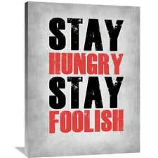 Naxart Studio 'Stay Hungry Stay Foolish Poste Grey' Stretched Canvas Wall Art