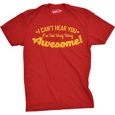Mens Cant Hear You Too Busy Being Awesome Funny T shirt (Red)