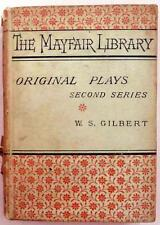 Original Plays Second Series by WS Gilbert Chatto & Windus 1886 Mayfair Library