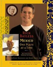 Rick Bayless Mexico One Plate At A Time Bayless, Rick Hardcover