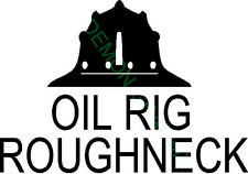 OIL RIG ROUGHNECK with hat vinyl decal/sticker oil field roughneck
