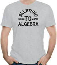 Allergic To Algebra Funny Hate Math School T-Shirt 100% Soft Cotton