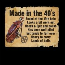 Made in the 40's 70 Year Old Golf Golfers Funny T-Shirt