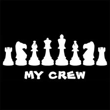 CHESS PIECES - MY CREW (player set pieces board chessboard wooden box) T-SHIRT