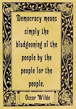 A4 Parchment Poster Oscar Wilde Quotation - Democracy - Greeting Card Option