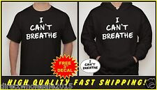 I CAN'T BREATHE T-SHIRT OR HOODIE NYPD PROTEST POLICE COP Cant breathe Cop SM-3X